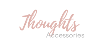 Thoughts Accessories