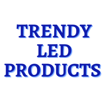 Trendy Led Products